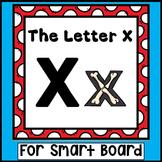 Alphabet -- Letter X SMARTboard Activities (Smart Board)