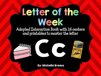 Alphabet Letter of the Week--Letter C Adapted book & More
