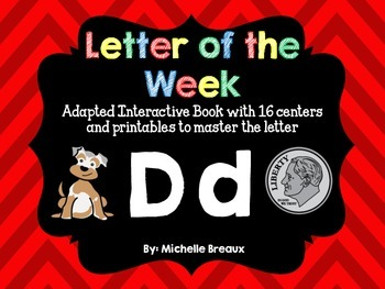 Alphabet Letter of the Week--Letter D Adapted book & More {Pre K, K, 1, Autism}
