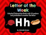 Alphabet Letter of the Week--Letter H Adapted book & More {Pre K, K, 1, Autism}
