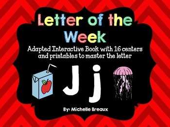 Alphabet Letter of the Week--Letter J Adapted book & More {Pre K, K, 1, Autism}