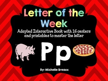 Alphabet Letter of the Week--Letter P Adapted book & More {Pre K, K, 1, Autism}