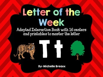 Alphabet Letter of the Week--Letter T Adapted book & More {Pre K, K, 1, Autism}