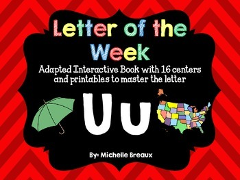 Alphabet Letter of the Week--Letter U Adapted book & More {Pre K, K, 1, Autism}