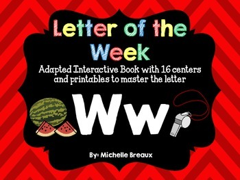 Alphabet Letter of the Week--Letter W; Adapted book & More {PreK, SPED, Autism}