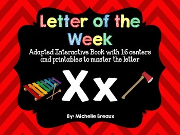 Alphabet Letter of the Week--Letter X Adapted book & More {Pre K, K, 1, Autism}