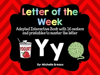 Alphabet Letter of the Week--Letter Y Adapted book & More {Pre K, K, 1, Autism}