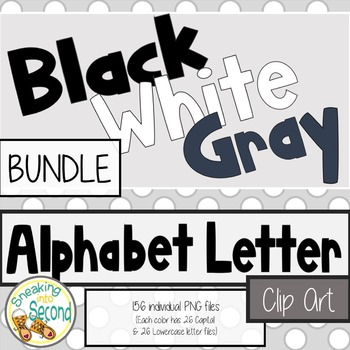 Alphabet Letters Clip Art – Black, White and Gray BUNDLE!