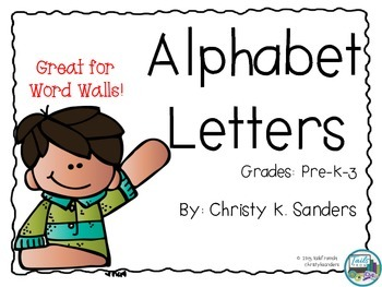 Alphabet Letters: Great For Word Walls