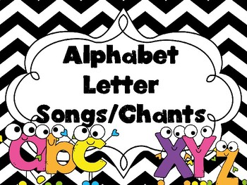 Alphabet Letters Songs/Chants