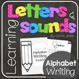 Alphabet Letters and Sounds {Alphabet Writing Practice}