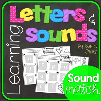 Alphabet Letters and Sounds {Sound Match}