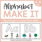 Alphabet Make It: ABC Play Dough & Loose Parts Mats