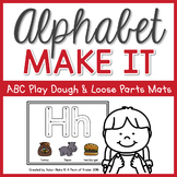 Alphabet Make It: ABC Play Dough & Loose Parts Mats