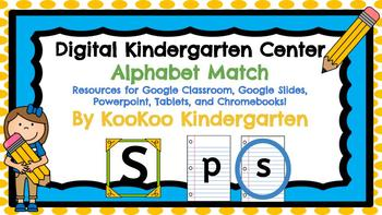 Alphabet Match-A Digital ELA Center (Compatible with Google Apps)
