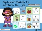 Alphabet Match It - Bundle 5 Letters U-Z BOOM cards Digita