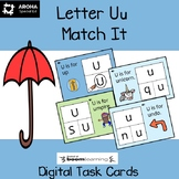 Alphabet Match It - Letter Uu BOOM Task Cards Digital and