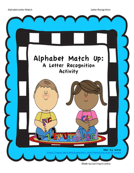 Alphabet Match Up: A Letter Recognition Hands-on Activity