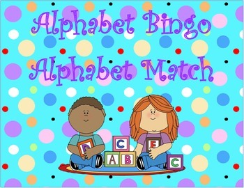 Alphabet Match and Bingo