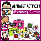 Letter Sound and Letter Recognition Centers | Alphabet Letter Matching Activity