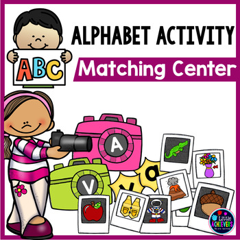 Letter Sound and Letter Recognition Centers   Alphabet Letter Matching Activity