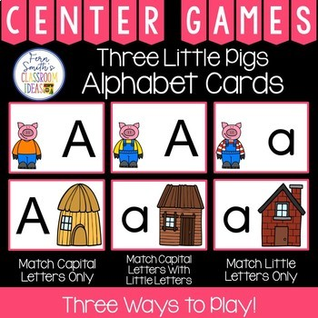 Alphabet Matching Centers With a Three Little Pigs Theme
