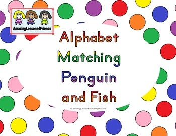 Alphabet Matching Penguin and Fsh