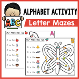 Alphabet Mazes - Letter Sounds and Letter Recognition