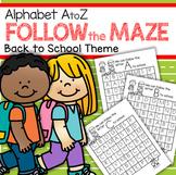 Back to School Alphabet Mazes No-Prep Printables Recognition and Fine Motor
