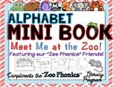 "Zoo Phonics Friends ~ Alphabet Mini Book ""Meet Me at the Zoo!"""