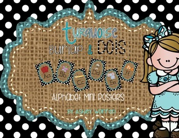 Alphabet Mini Posters -Turquoise, Burlap, and  Black and W