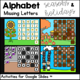 Alphabet: Missing Letters for Google Slides-Holidays and Seasons