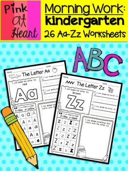 Morning Work: Kindergarten - Alphabet Aa-Zz