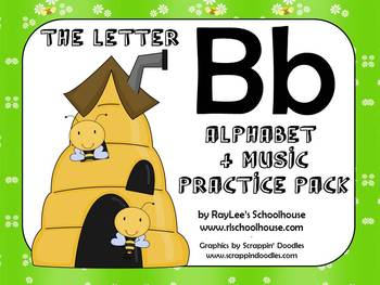 Alphabet & Music Pack - The Letter B - With Craftivity and Recordings!