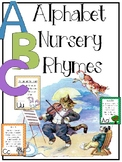 Alphabet Nursery Rhymes (Rhymes and Activities for Learnin