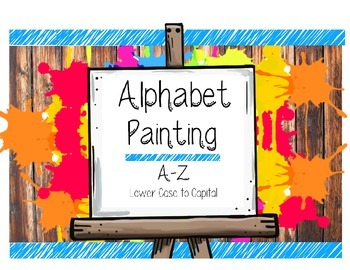 Alphabet Painting Letter Recognition & Writing Lower Case to Capital