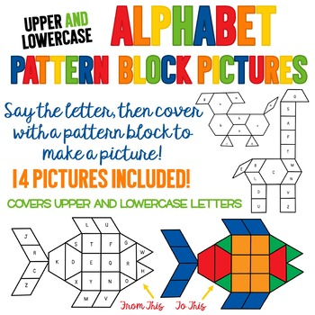 Alphabet Pattern Block Pictures - Includes UPPER AND LOWERCASE Letters!