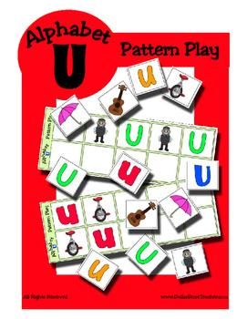 Alphabet Patterning Play Game ~ Literacy / Reading Center for Letter U