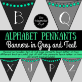 Alphabet Pennant Banners in Grey and Teal