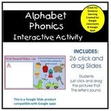 Alphabet Phonics Activity For Phonic Centers & Google Classroom Use