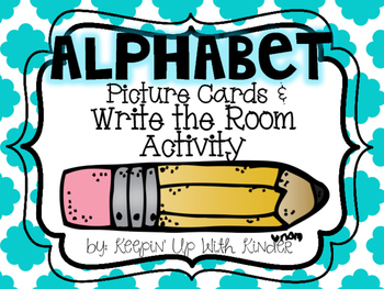 Alphabet Picture Cards and Write the Room Activity