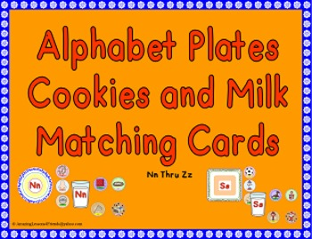 Alphabet Plates Cookies and Milk Matching Game Aa Thru Zz (Commom Core)