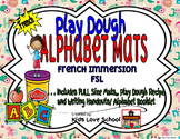 Alphabet Play Dough Mat-with Alphabet Writing Booklet-French Immersion and FSL