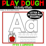Alphabet Play Dough Mats For Pre-K and Kinder / Printable