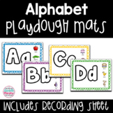 Alphabet Play Dough Mats Optional Recording Sheet Included