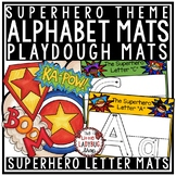 Alphabet Play Dough Mats & Letter Tracing Practice Posters- Superhero Theme