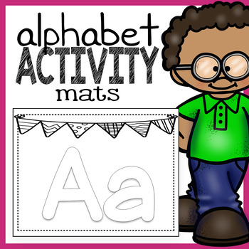 Alphabet Activity Mats: Large Letters for Manipulatives or