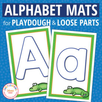 Alphabet Playdough Mats & Loose Parts Mats | ABC's for Preschool & PreK