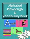 Alphabet Playdough & Vocab Book: Literacy/Fine motor/Langu