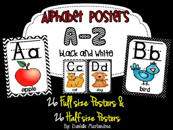 Alphabet Poster Set: A-Z (Full & Half Size Posters) {Black and White Theme}